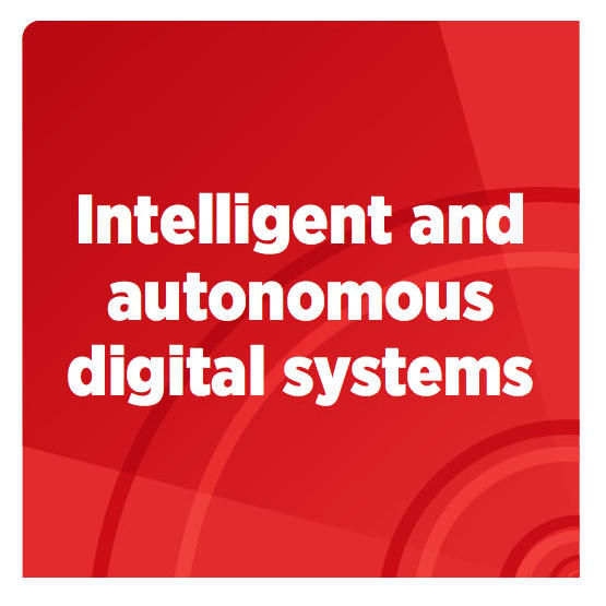 Intelligent and autonomous digital systems